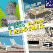 """Mobilier de jardin """"Tropique"""" - Rue de Siam"""