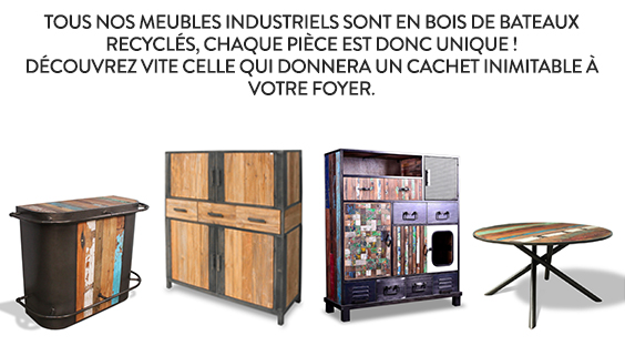 Tous nos meubles industriels sont en bois de bateaux recyclés, chaque pièce est donc unique! Découvrez vite celle qui donnera un cachet inimitable à votre foyer.