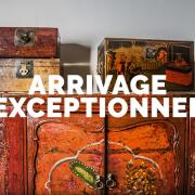 ARRIVAGE EXCEPTIONNEL DE MEUBLES ANCIENS CHINOIS